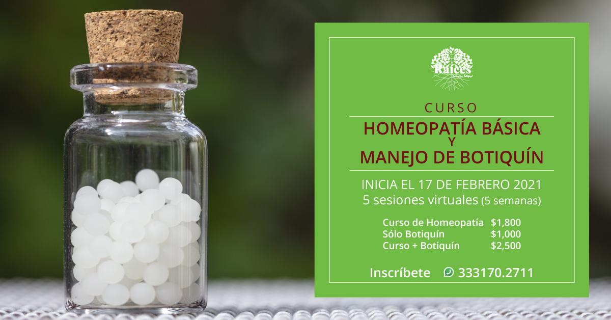 Curso: Homeopatía Básica y Manejo de Botiquín. Inicia el 17 de febrero de 2021 en Raíces Bienestar Integral